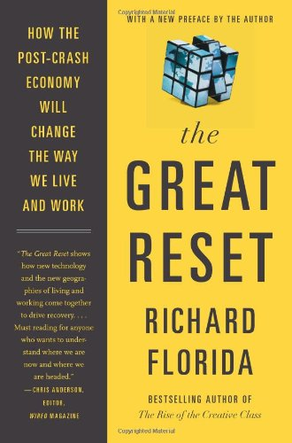 Great Reset How the Post-Crash Economy Will Change the Way We Live and Work N/A edition cover