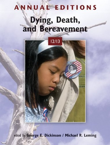 Dying, Death, and Bereavement 12/13  13th 2012 9780078051050 Front Cover