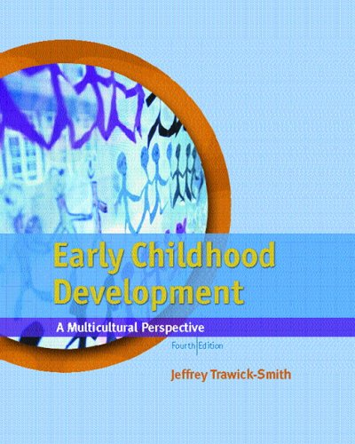 Early Childhood Development A Multicultural Perspective 4th 2006 (Revised) edition cover
