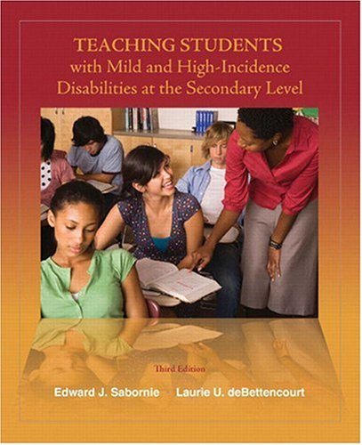 Teaching Students with Mild and High Incidence Disabilities at the Secondary Level  3rd 2009 edition cover