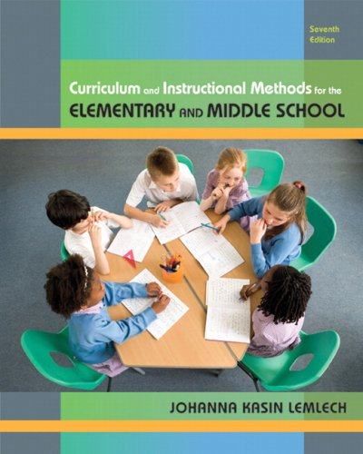 Curriculum and Instructional Methods for the Elementary and Middle School  7th 2010 edition cover
