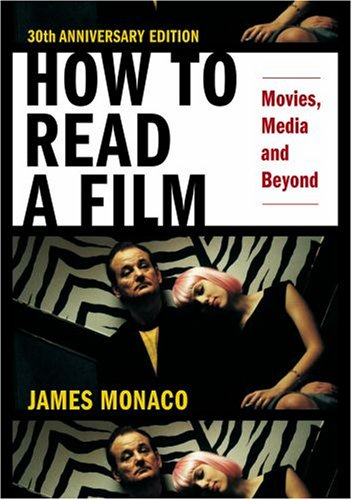 How to Read a Film Movies, Media, and Beyond 4th 2008 edition cover