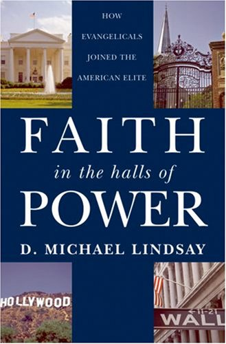 Faith in the Halls of Power How Evangelicals Joined the American Elite  2009 edition cover