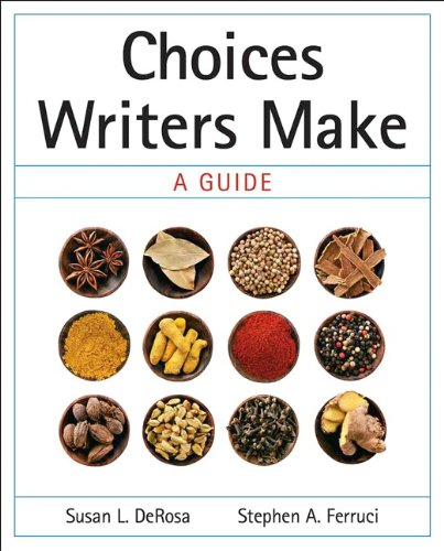 Choices Writers Make A Guide  2011 edition cover