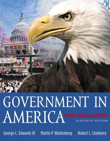 Government in America People, Politics and Policy with LP. Com 2. 0 11th 2004 (Revised) edition cover