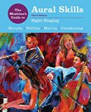 Musician's Guide to Aural Skills Sight-Singing 3rd 2016 9780393264050 Front Cover