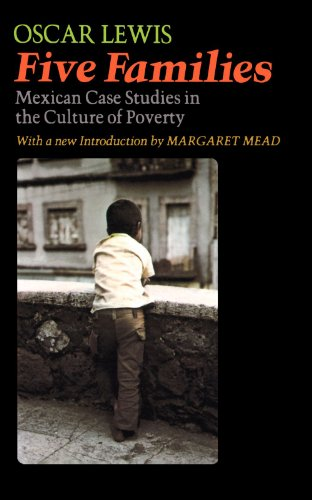 Five Families Mexican Case Studies in the Culture of Poverty N/A edition cover