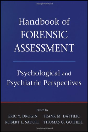 Handbook of Forensic Assessment Psychological and Psychiatric Perspectives  2011 9780470484050 Front Cover