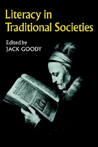 Literacy in Traditional Societies  N/A 9780521290050 Front Cover