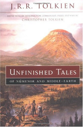 Unfinished Tales of Numenor and Middle-Earth   2001 (Reprint) edition cover