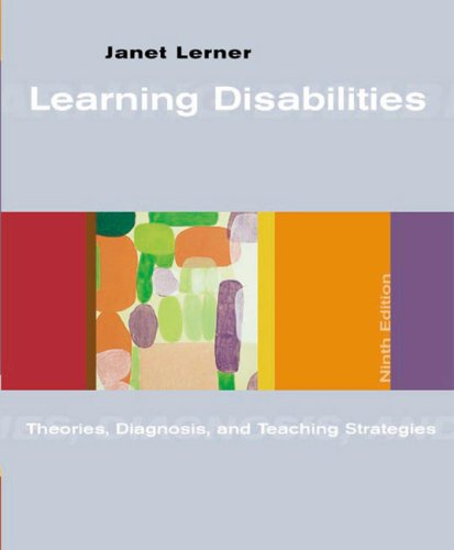 Learning Disabilities Theories, Diagnosis, and Teaching Strategies 9th 2003 edition cover