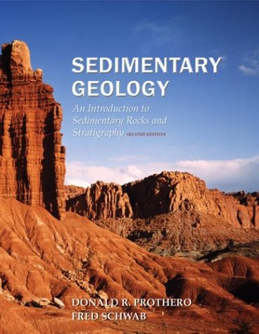 Sedimentary Geology An Introduction to Sedimentary Rocks and Stratigraphy 2nd 2004 (Revised) edition cover