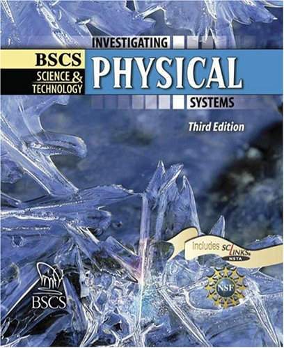 BSCS Science and Technology Investigating Physical Systems 3rd 2005 (Revised) 9780757501050 Front Cover