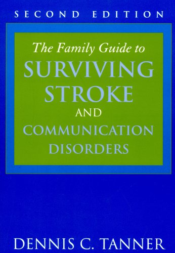 Family Guide to Surviving Stroke and Communication Disorders  2nd 2008 (Revised) edition cover