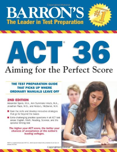 Barron's ACT 36 Aiming for the Perfect Score 2nd 2012 (Revised) edition cover