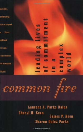 Common Fire Leading Lives of Commitment in a Complex World  1997 edition cover