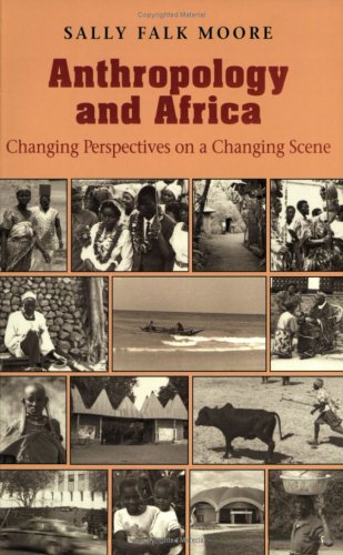 Anthropology and Africa Changing Perspectives on a Changing Scene  1994 edition cover