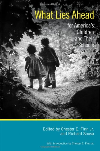 What Lies Ahead for America's Children and Their Schools  N/A edition cover