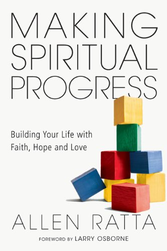 Making Spiritual Progress Building Your Life with Faith, Hope and Love  2014 edition cover