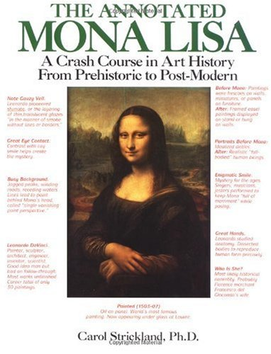 Annotated Mona Lisa A Crash Course in Art History from Prehistoric to Post-Modern  1992 edition cover