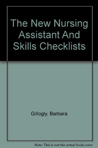 The New Nursing Assistant And Skills Checklists  2004 edition cover