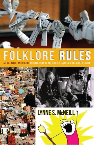 Folklore Rules A Fun, Quick, and Useful Introduction to the Field of Academic Folklore Studies N/A edition cover