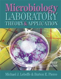 Microbiology : Laboratory Theory and Application, Brief Edition Brief Edition  edition cover