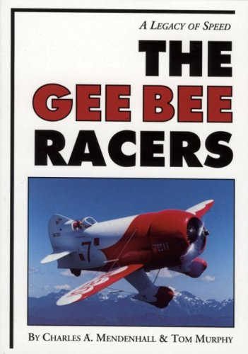 Gee Bee Racers A Legacy of Speed N/A 9780933424050 Front Cover