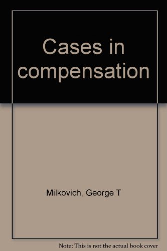 CASES IN COMPENSATION 8th 2001 9780945601050 Front Cover