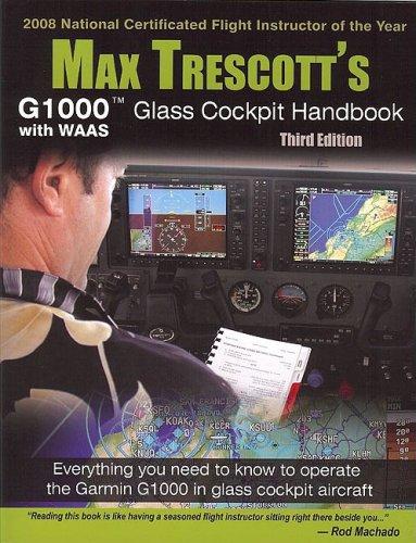 Max Trescott's G1000 Glass Cockpit Handbook [Paperback] 3rd 9780977703050 Front Cover