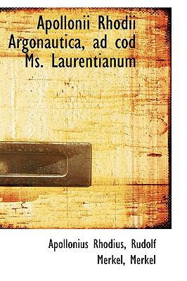 Apollonii Rhodii Argonautica, Ad Cod Ms Laurentianum  2009 edition cover