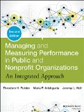Managing and Measuring Performance in Public and Nonprofit Organizations An Integrated Approach 2nd 2014 edition cover