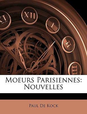 Moeurs Parisiennes : Nouvelles N/A edition cover