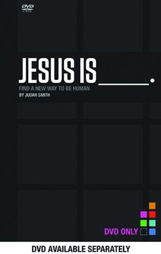 Jesus Is Dvd: Find a New Way to Be Human  2013 9781401678050 Front Cover