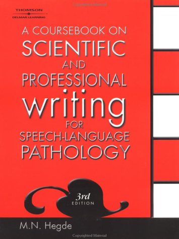 Coursebook on Scientific and Professional Writing for Speech-Language Pathology  3rd 2003 (Revised) edition cover