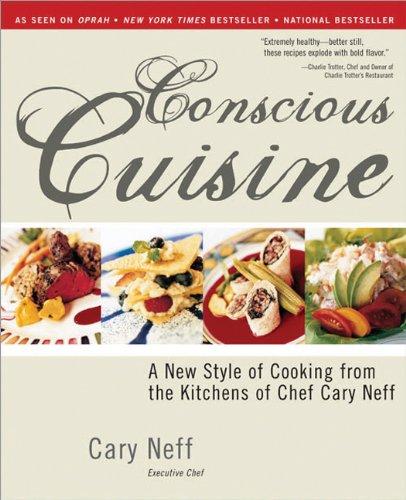 Conscious Cuisine   2005 9781402204050 Front Cover