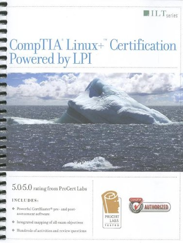 CompTIA Linux+ Certification  Student Manual, Study Guide, etc. edition cover