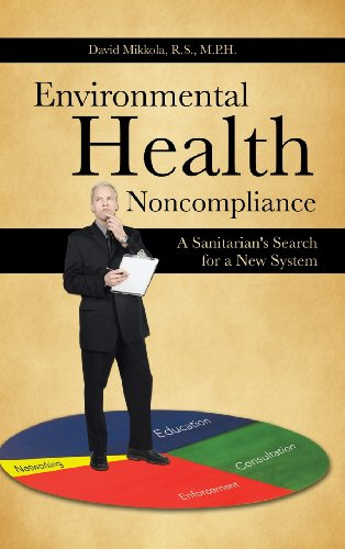 Environmental Health Noncompliance: A Sanitarian's Search for a New System  2013 edition cover
