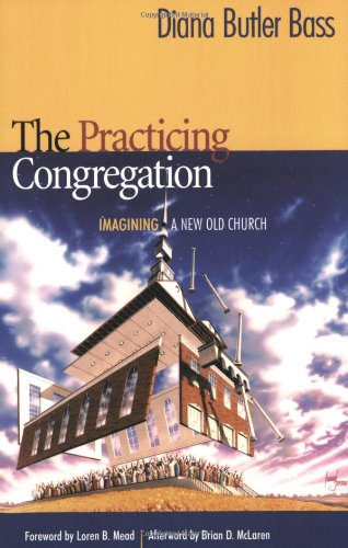 Practicing Congregation Imagining a New Old Church  2004 edition cover