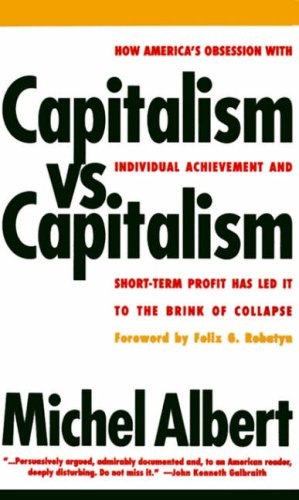 Capitalism vs. Capitalism How America's Obsession with Individual Achievement and Short-Term Profit Has Led It to the Brink of Collapse Reprint  edition cover