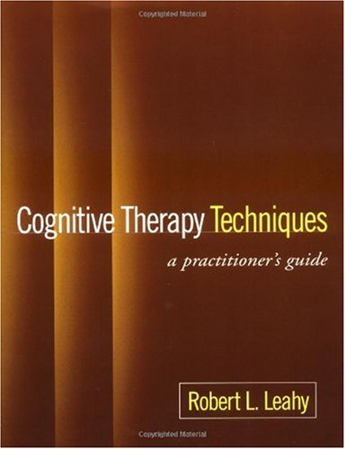 Cognitive Therapy Techniques A Practitioner's Guide  2003 edition cover