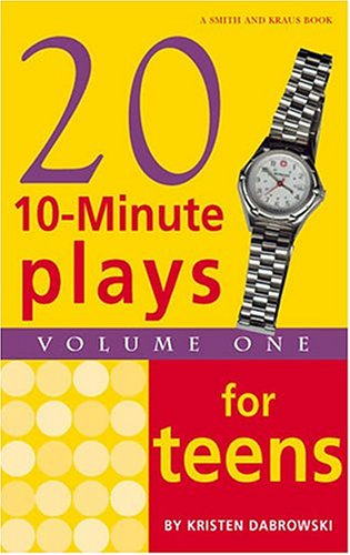 Twenty 10-Minute Plays for Teens Volume 1  2004 edition cover
