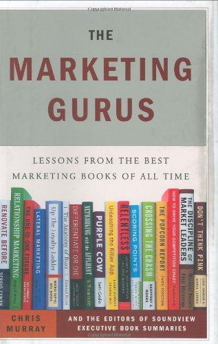 Marketing Gurus Lessons from the Best Marketing Books of All Time  2006 edition cover
