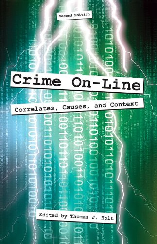 Crime On-Line Correlations, Causes, and Context 2nd 2012 edition cover
