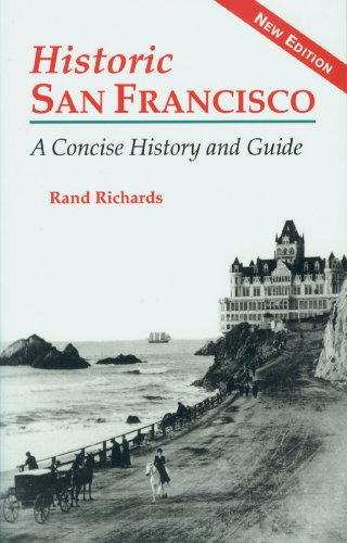 Historic San Francisco A Concise History and Guide 2nd 2007 edition cover