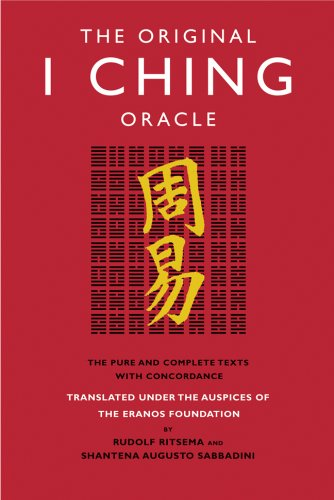 Original I Ching Oracle The Pure and Complete Texts with Concordance N/A edition cover