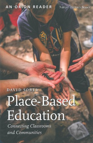 Place-Based Education Connecting Classrooms and Communities  2017 edition cover