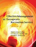 Effective Management in Therapeutic Recreation Service, Third Edition  3rd 2013 edition cover