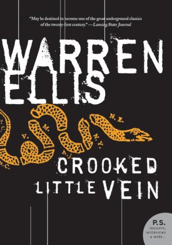 Crooked Little Vein A Novel  2008 9780061252051 Front Cover