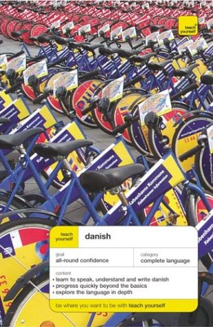 Teach Yourself Danish Complete Course  3rd 2003 9780071420051 Front Cover